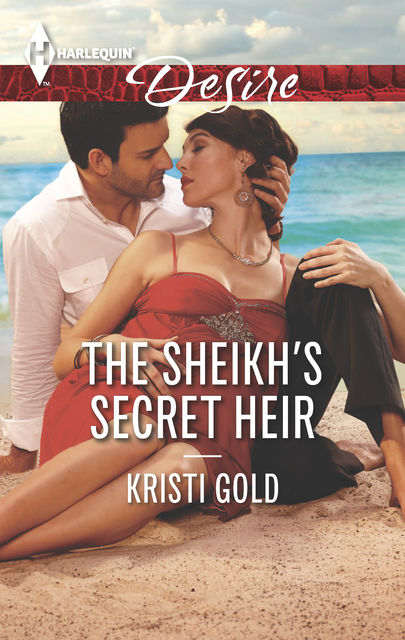 The Sheikh's Secret Heir, Kristi Gold