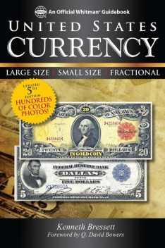 A Guide Book of U.S. Currency, Kenneth Bressett