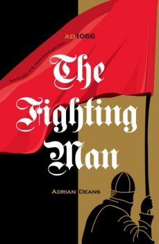 The Fighting Man, Adrian Deans