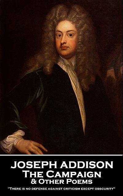 The Campaign & Other Poems, Joseph Addison