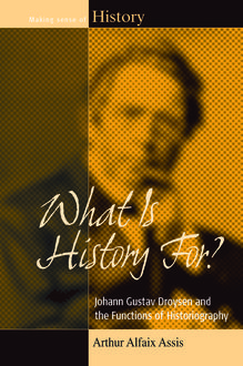 What Is History For, Arthur Alfaix Assis