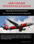 Air Crash Investigations – Cracked Solder Joint – The Crash of Indonesia Air Asia Flight 8501, Dirk Barreveld