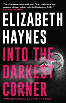 Into the Darkest Corner, Elizabeth Haynes