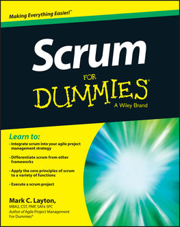 Scrum For Dummies, Mark C.Layton