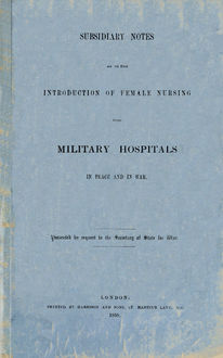 Subsidiary Notes as to the Introduction of Feitals in Peace and War, Florence Nightingale
