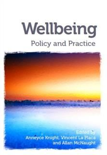 Wellbeing, Allan McNaught, Anneyce Knight, Vincent La Placa