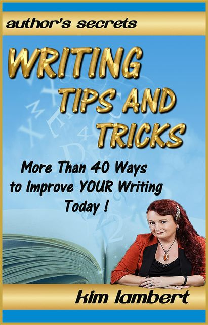 Writing Tips and Tricks, Kim Lambert