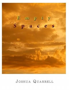 Empty Spaces, Joshua Quarrell