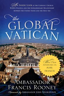The Global Vatican, Francis Rooney