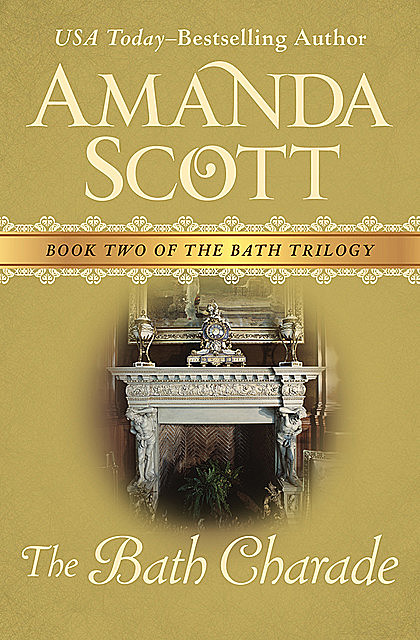 The Bath Charade, Amanda Scott