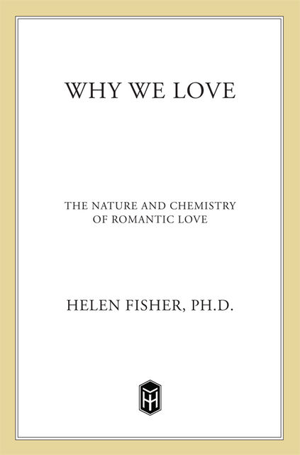 Why We Love, Helen Fisher