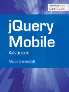 jQuery Mobile - Advanced, Marco Dierenfeldt