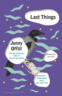 Last Things, Jenny Offill