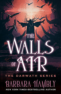 The Walls of Air, Barbara Hambly