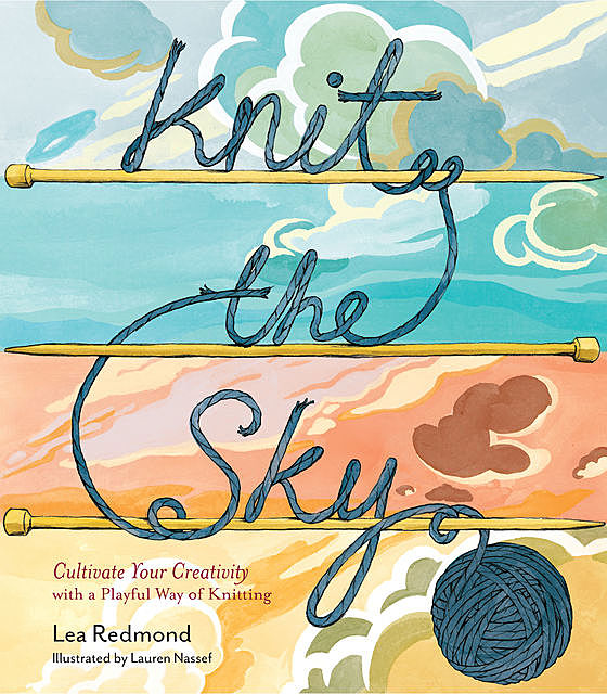 Knit the Sky, Lea Redmond