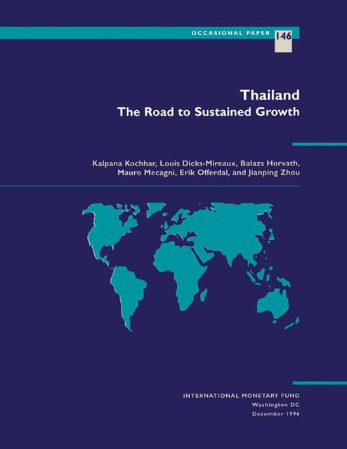 Thailand: The Road to Sustained Growth, Erik Offerdal