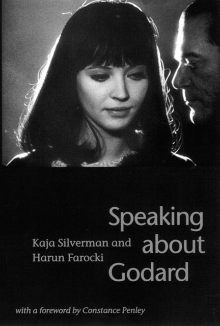 Speaking about Godard, Harun Farocki, Kaja Silverman