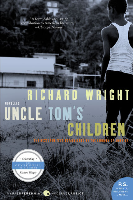 Uncle Tom's Children, Richard Wright