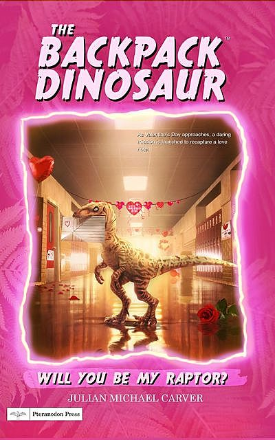 Will You Be My Raptor, Julian Michael Carver