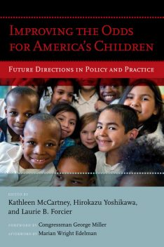 Improving the Odds for America's Children, George Miller, Marian Wright Edelman