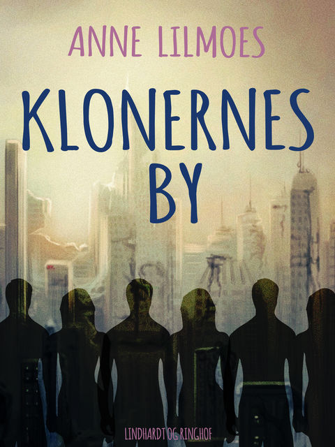 Klonernes by, Anne Lilmoes