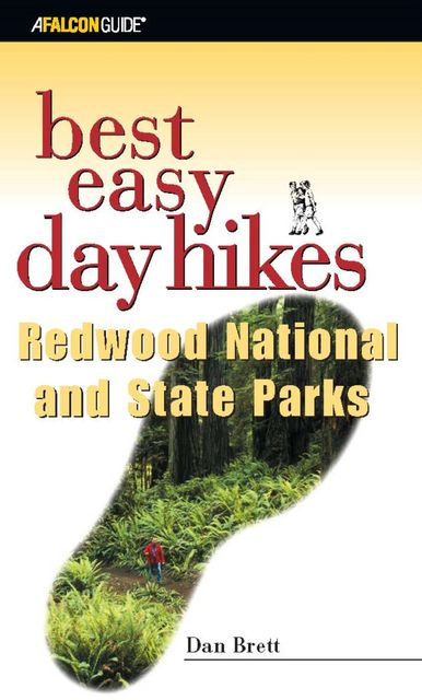 Best Easy Day Hikes Redwood National and State Parks, Daniel Brett