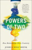 Powers of Two, Joshua Wolf Shenk