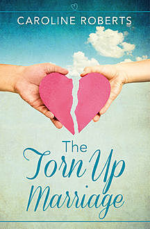 The Torn Up Marriage, Caroline Roberts