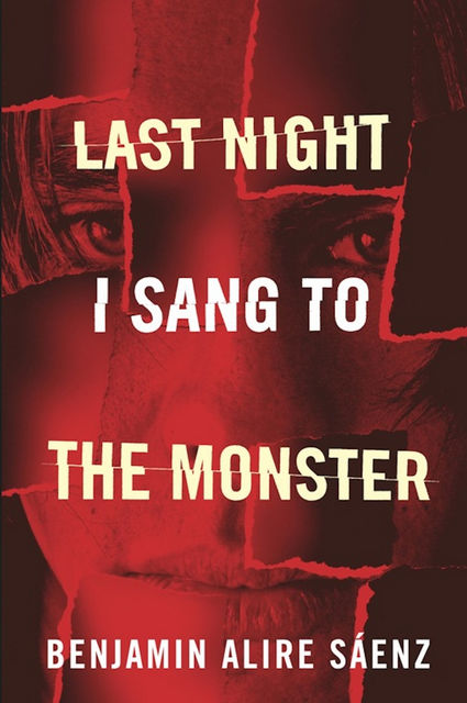 Last Night I Sang to the Monster, Benjamin Alire Sáenz