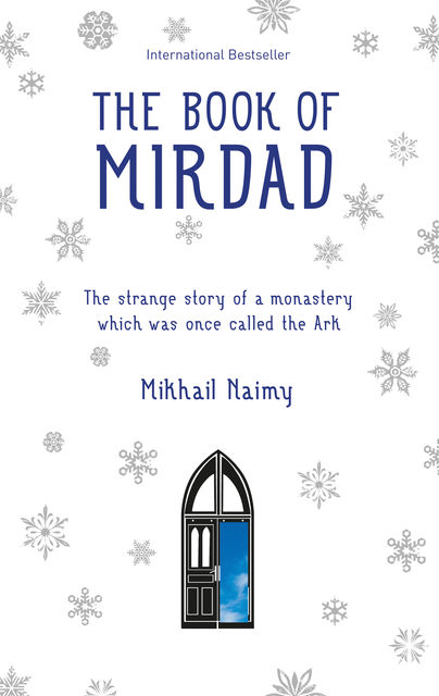 The Book of Mirdad, Mikhail Naimy