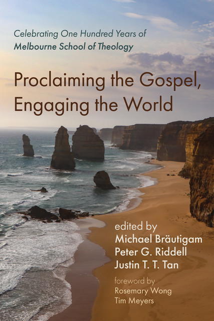 Proclaiming the Gospel, Engaging the World, Rosemary Wong, Tim Meyers