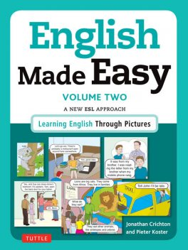 English Made Easy Volume Two: British Edition, Jonathan Crichton, Pieter Koster