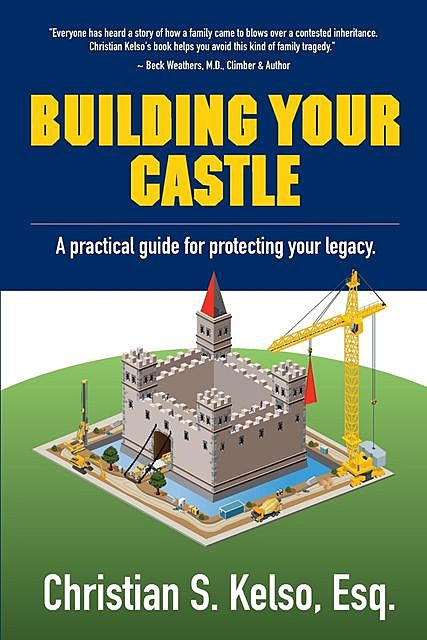 Building Your Castle, Christian S. Kelso