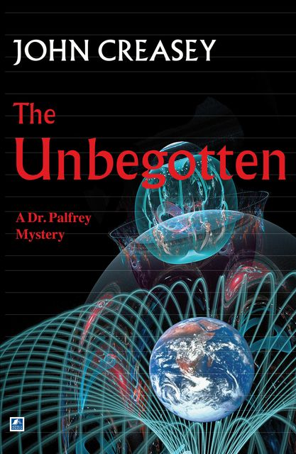 The Unbegotten, John Creasey