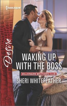 Waking Up with the Boss, Sheri WhiteFeather