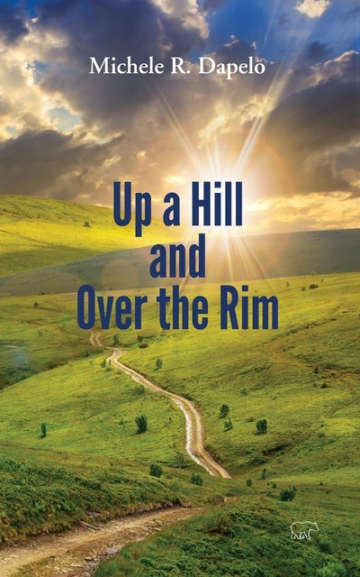 Up a Hill and Over the Rim, Michele Dapelo