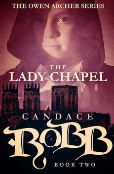The Lady Chapel, Candace Robb