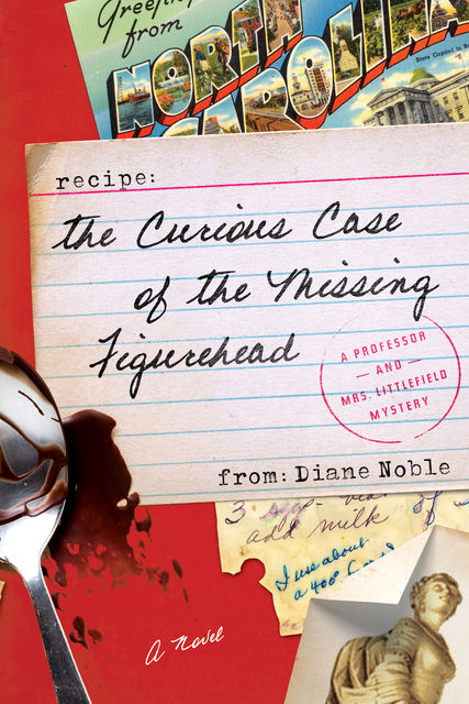 The Curious Case of the Missing Figurehead, Diane Noble