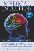 Medical Intuition, C.Norman Shealy