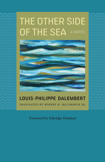 The Other Side of the Sea, Louis-Philippe Dalembert