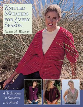 Knitted Sweaters for Every Season, Nancie M.Wiseman