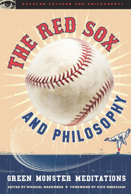 The Red Sox and Philosophy, Michael Macomber