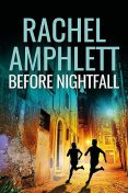 Before Nightfall, Rachel Amphlett