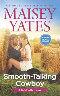 Smooth-Talking Cowboy, Maisey Yates