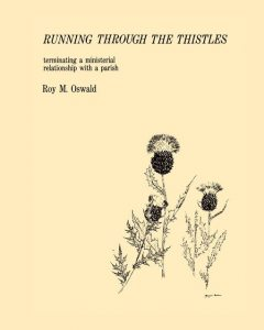 Running Through the Thistles, Roy M. Oswald