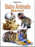 Baby Animals From A to Z, Blago Kirof