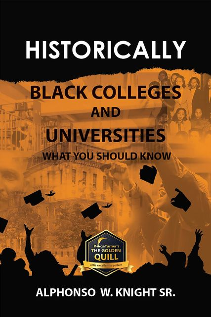Historically Black Colleges and Universities, Alphonso W. Knight Sr.