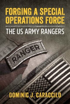 Forging a Special Operations Force, Dominic Caraccilo