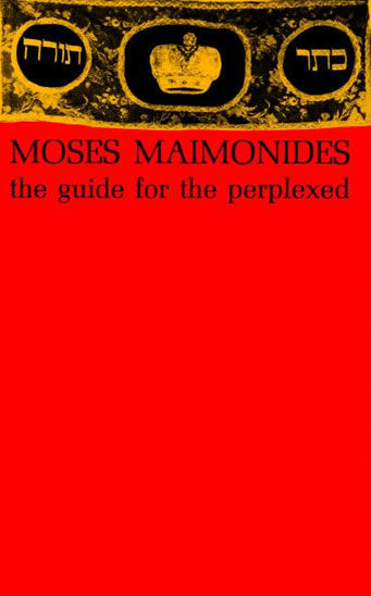 The Guide for the Perplexed, Moses Maimonides