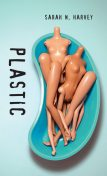 Plastic, Sarah Harvey